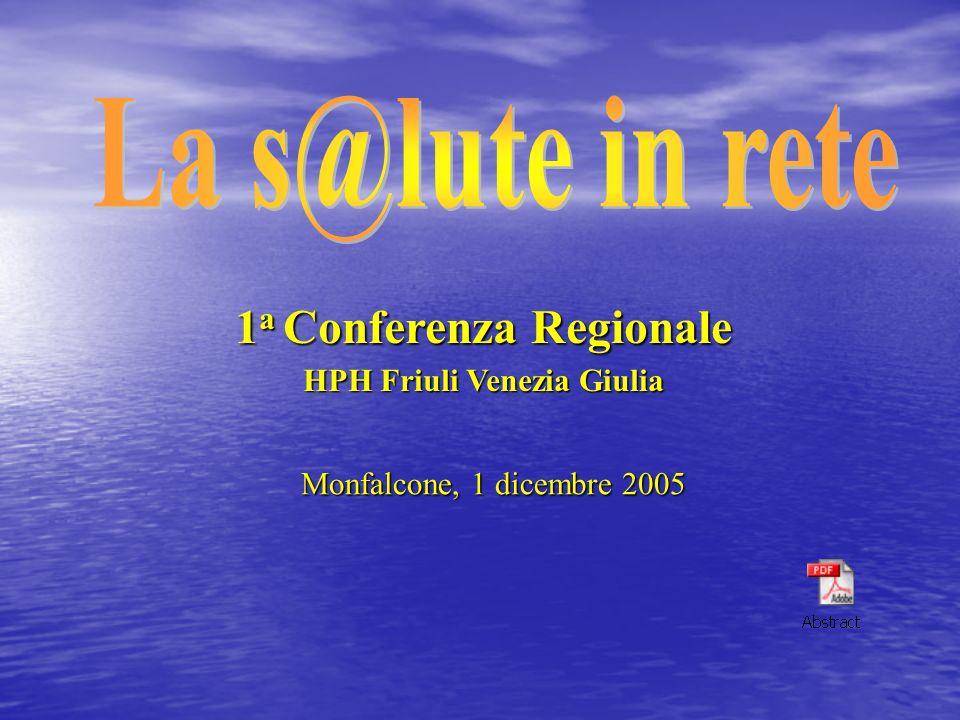 1a Conferenza Regionale HPH Friuli Venezia Giulia