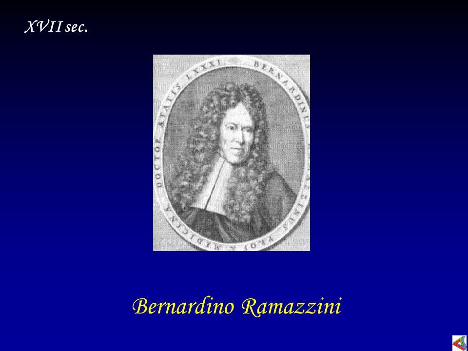 XVII sec. Bernardino Ramazzini