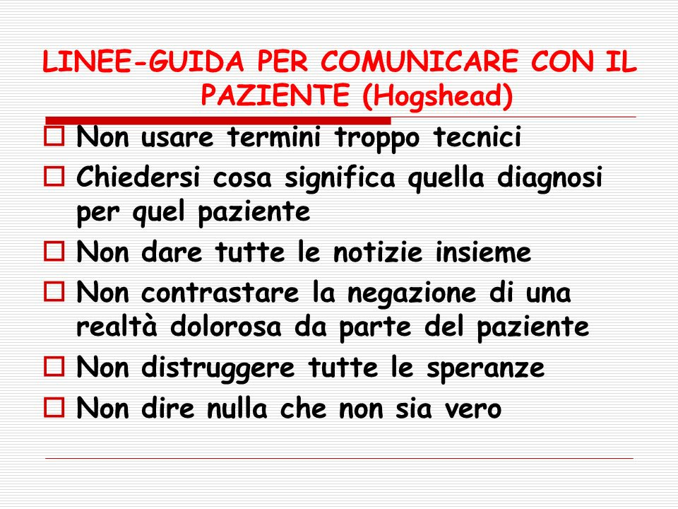 LINEE-GUIDA PER COMUNICARE CON IL PAZIENTE (Hogshead)