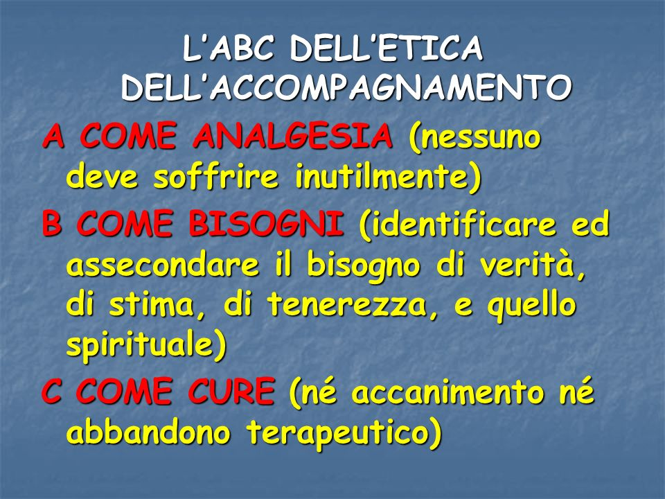 L'ABC DELL'ETICA DELL'ACCOMPAGNAMENTO