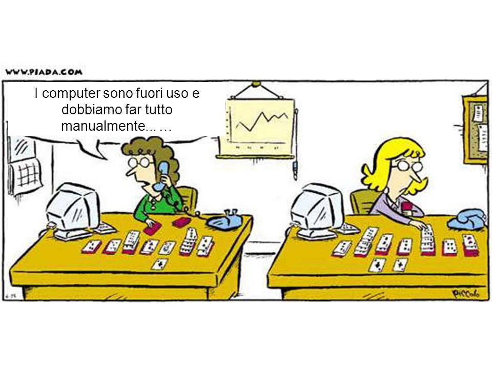 I computer sono fuori uso e dobbiamo far tutto manualmente... …