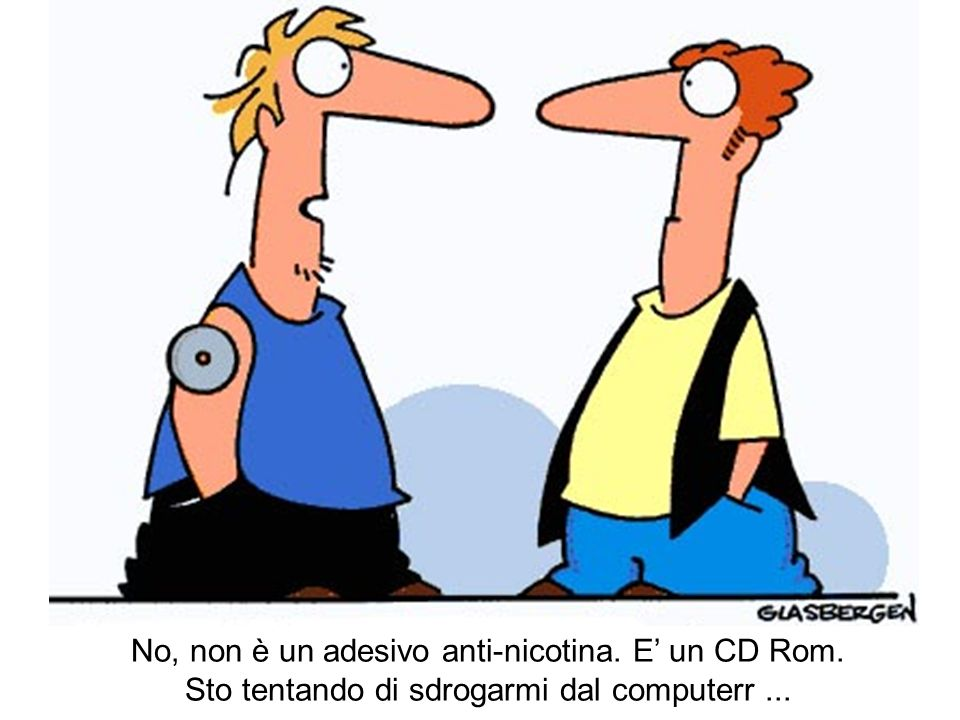 No, non è un adesivo anti-nicotina. E' un CD Rom.