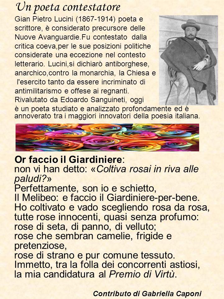 Un poeta contestatore Gian Pietro Lucini (1867-1914) poeta e. scrittore, è considerato precursore delle