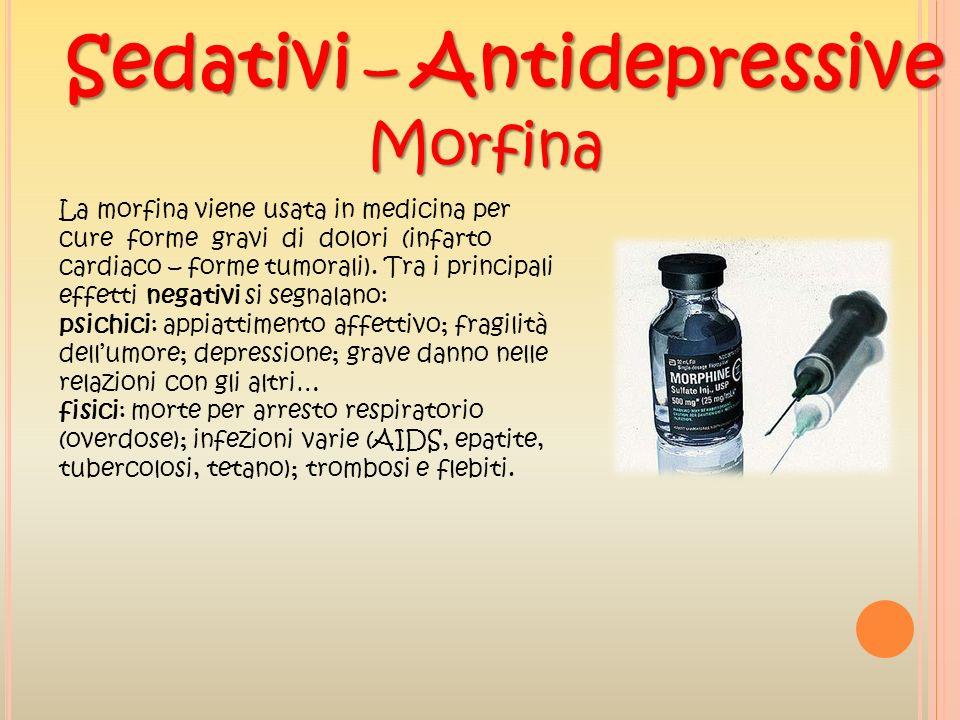 Sedativi – Antidepressive