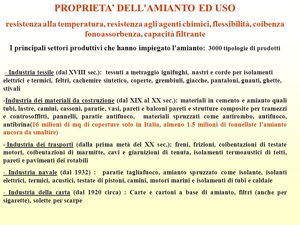 PROPRIETA' DELL AMIANTO ED USO