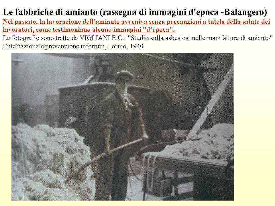 Le fabbriche di amianto (rassegna di immagini d epoca -Balangero)