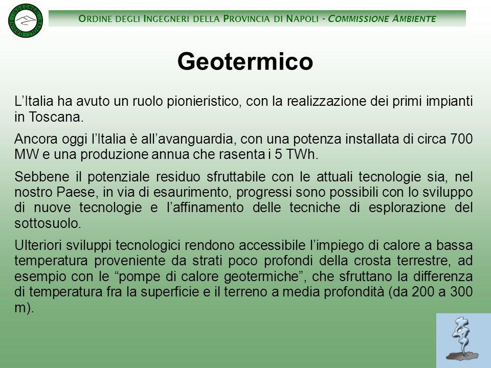 Geotermico L'Italia ha avuto un ruolo pionieristico, con la realizzazione dei primi impianti in Toscana.