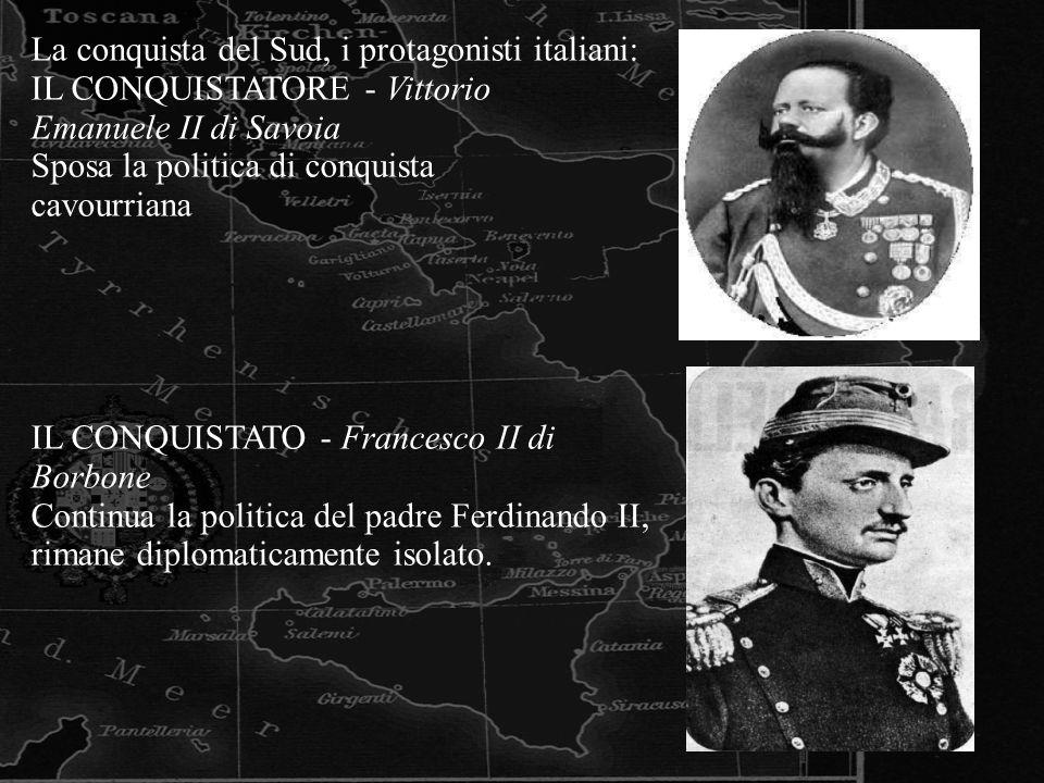 La conquista del Sud, i protagonisti italiani: