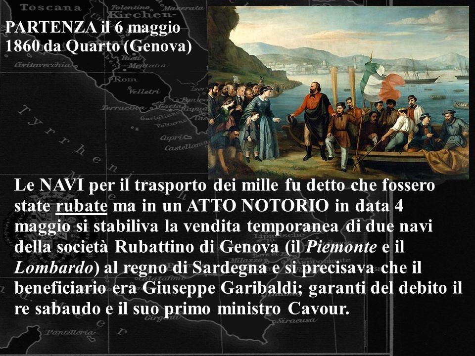 PARTENZA il 6 maggio 1860 da Quarto (Genova)