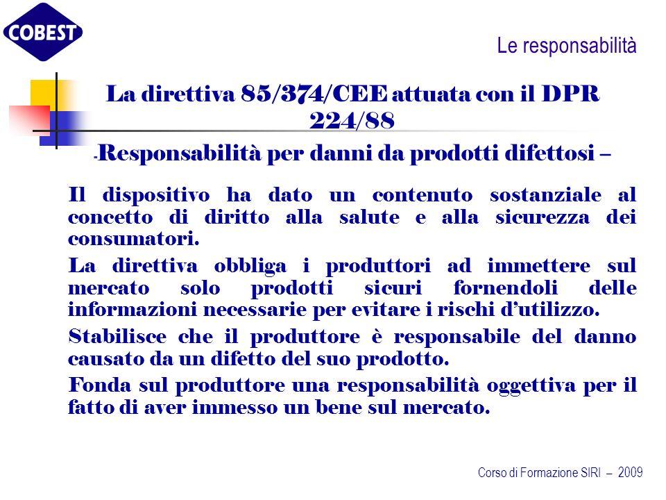 La direttiva 85/374/CEE attuata con il DPR 224/88