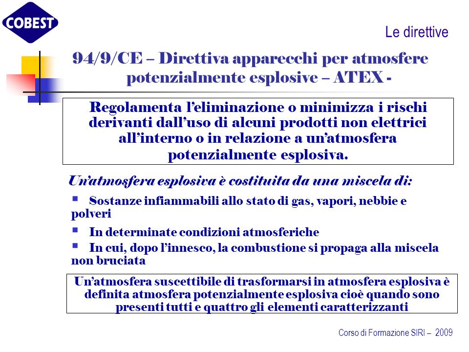 Le direttive 94/9/CE – Direttiva apparecchi per atmosfere potenzialmente esplosive – ATEX -