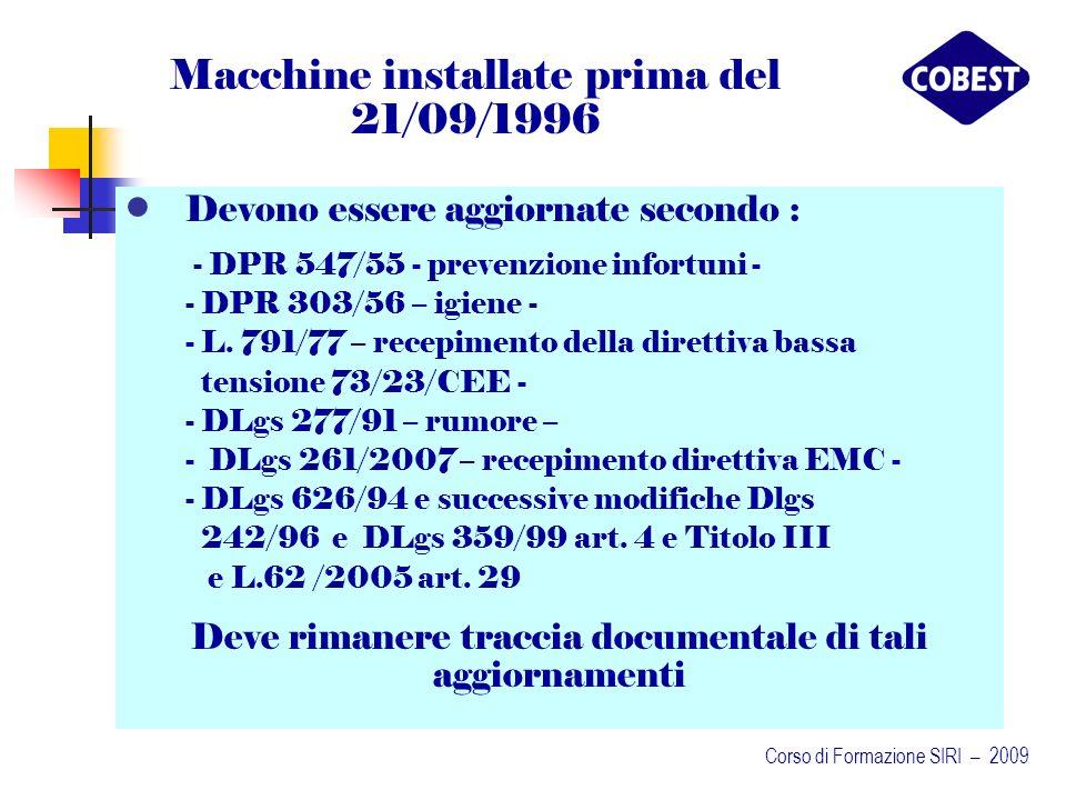 Macchine installate prima del 21/09/1996
