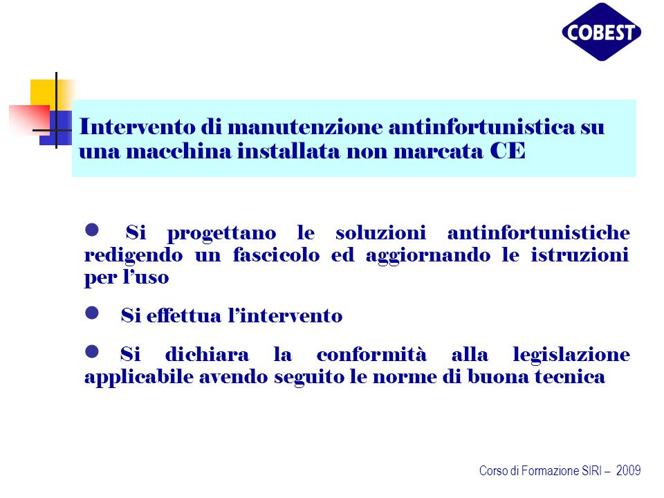 Intervento di manutenzione antinfortunistica su una macchina installata non marcata CE
