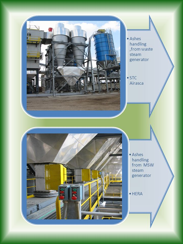 Ashes handling ,from waste steam generator