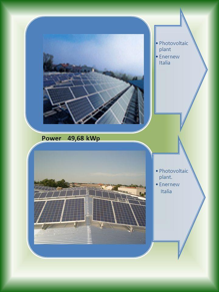 Power 49,68 kWp Photovoltaic plant Enernew Italia Photovoltaic plant.