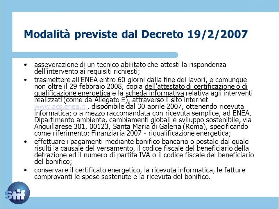 Modalità previste dal Decreto 19/2/2007