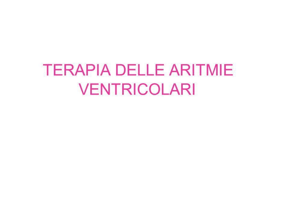 TERAPIA DELLE ARITMIE VENTRICOLARI