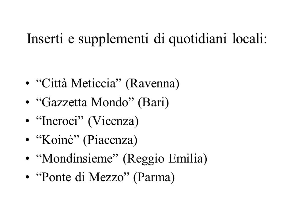 Inserti e supplementi di quotidiani locali: