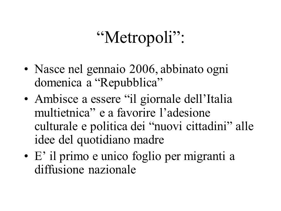 Metropoli : Nasce nel gennaio 2006, abbinato ogni domenica a Repubblica