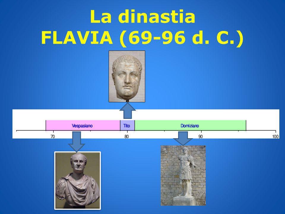 La dinastia FLAVIA (69-96 d. C.)
