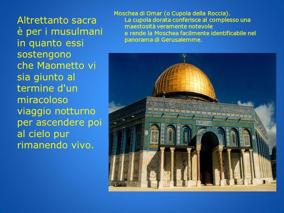 Moschea di Omar (o Cupola della Roccia)