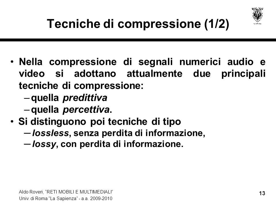 Tecniche di compressione (1/2)