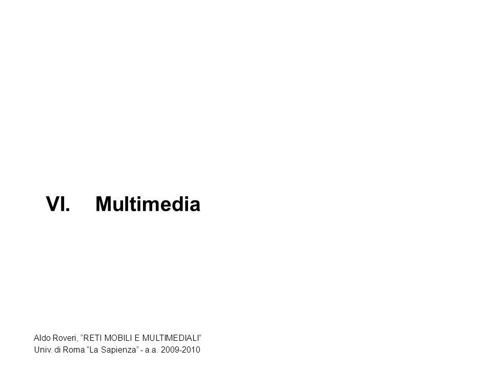 VI. Multimedia Aldo Roveri, RETI MOBILI E MULTIMEDIALI