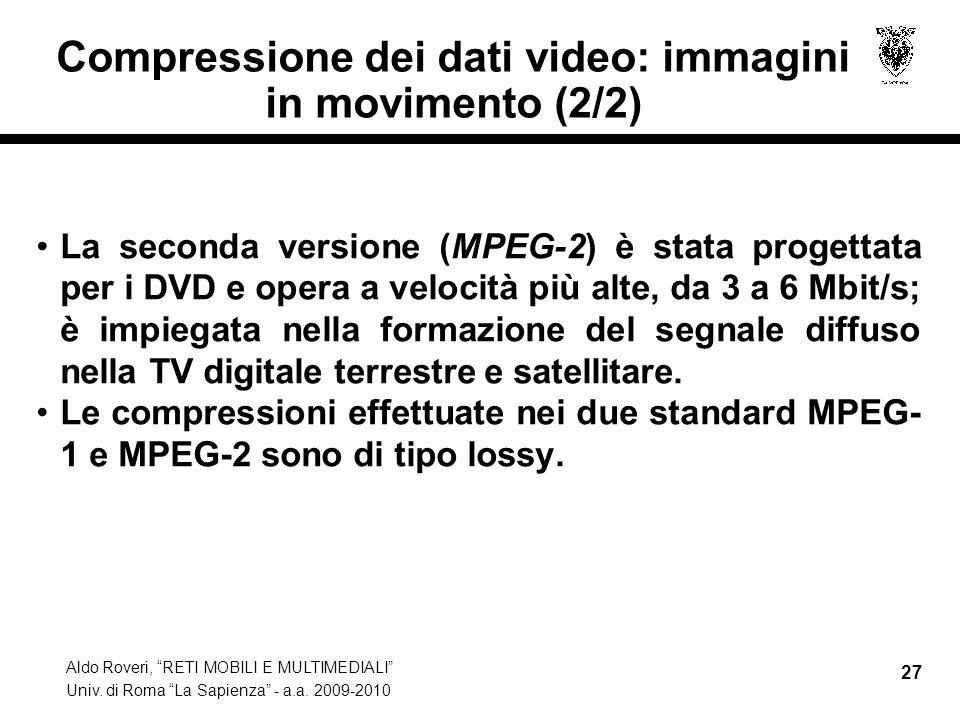 Compressione dei dati video: immagini in movimento (2/2)