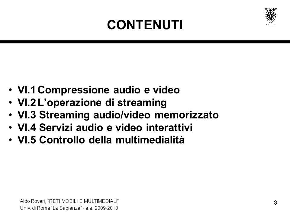 CONTENUTI VI.1 Compressione audio e video