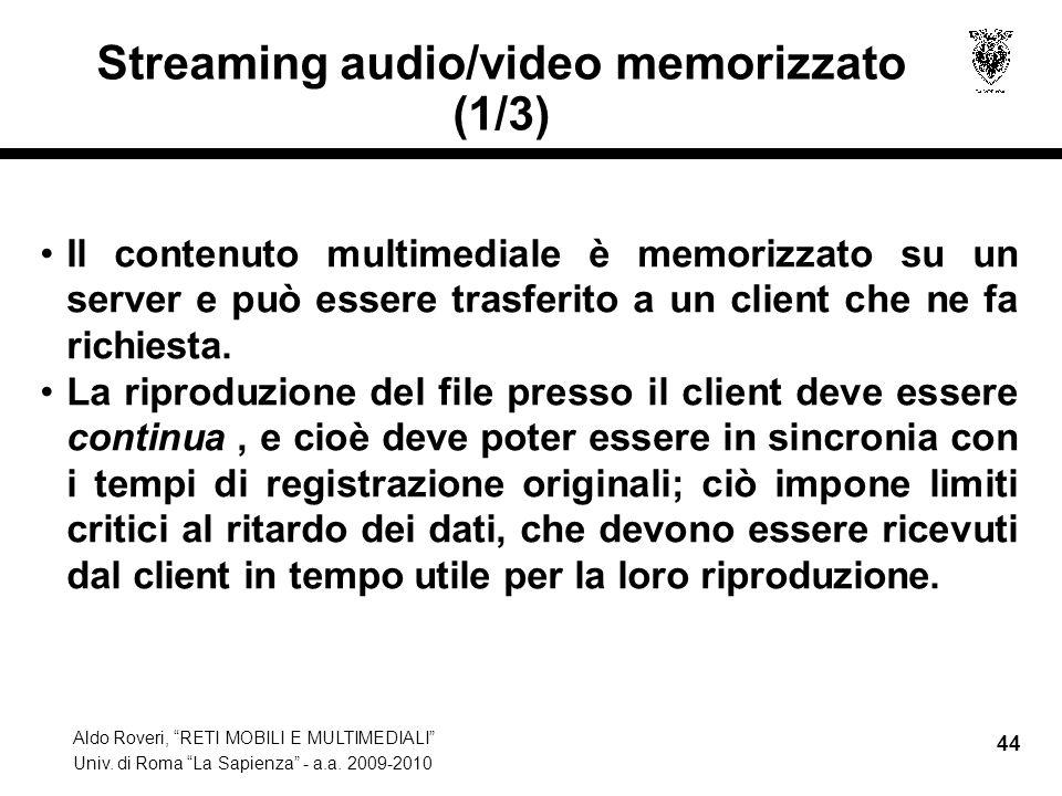 Streaming audio/video memorizzato (1/3)