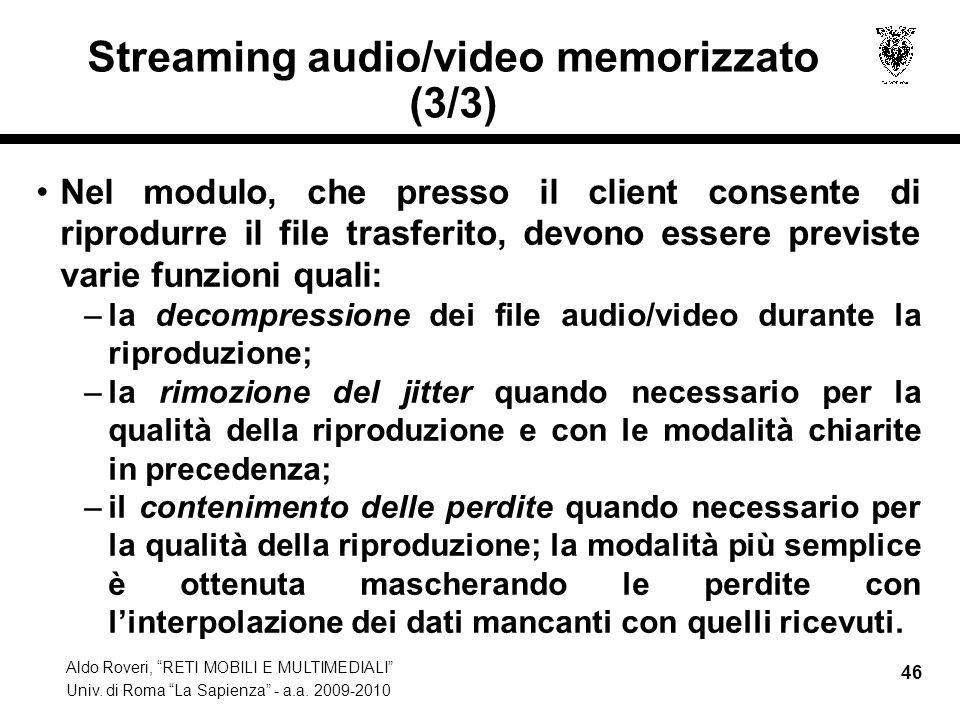 Streaming audio/video memorizzato (3/3)