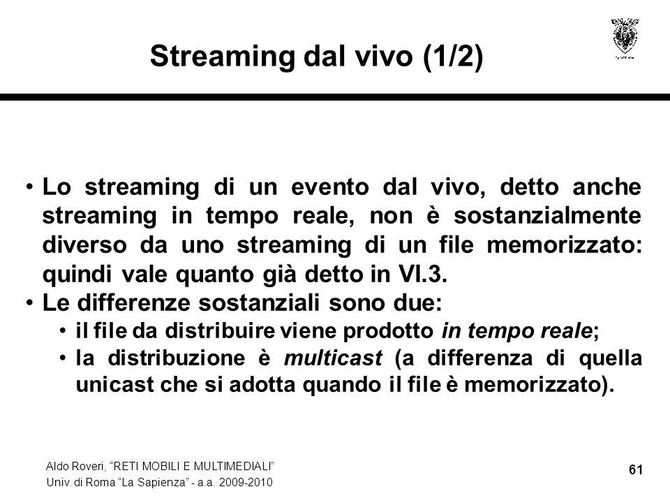 Streaming dal vivo (1/2)