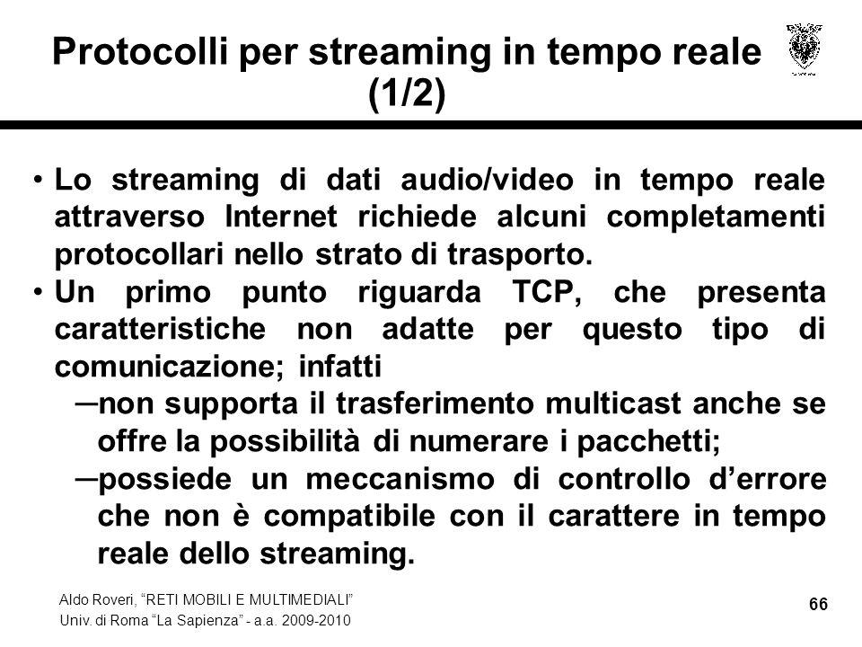 Protocolli per streaming in tempo reale (1/2)