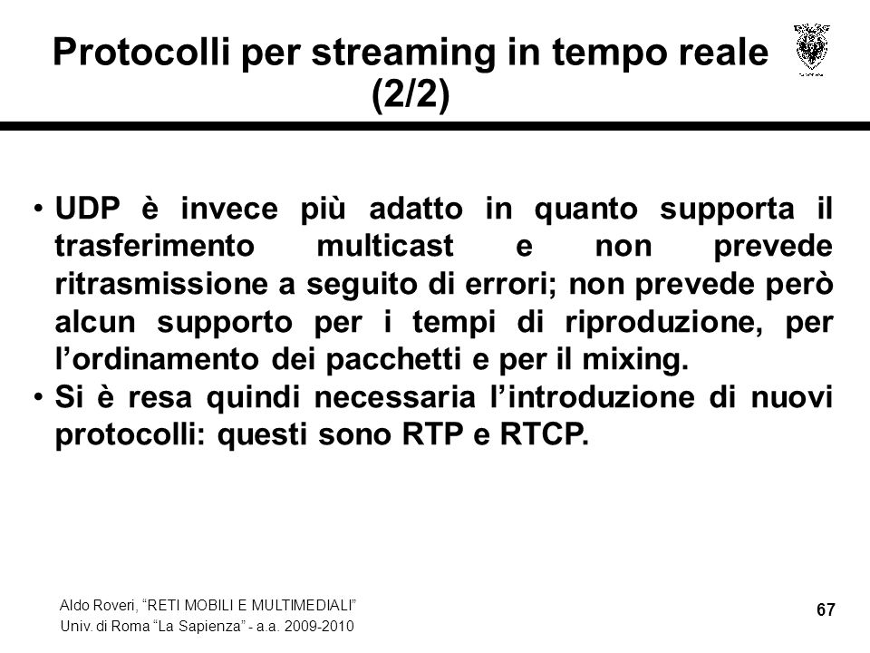 Protocolli per streaming in tempo reale (2/2)
