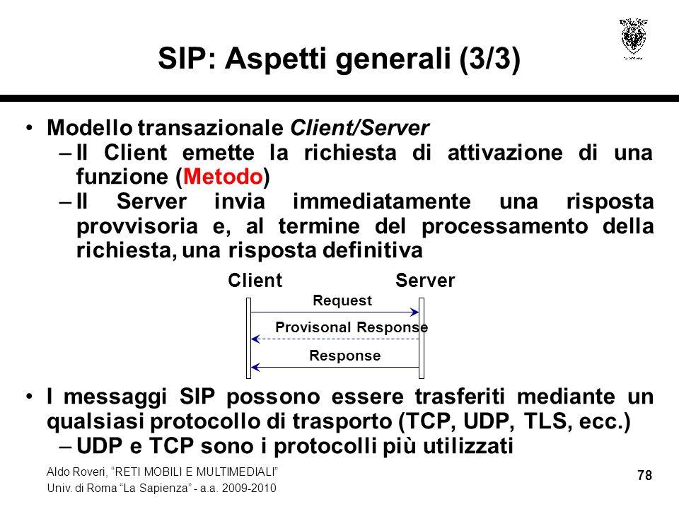 SIP: Aspetti generali (3/3)