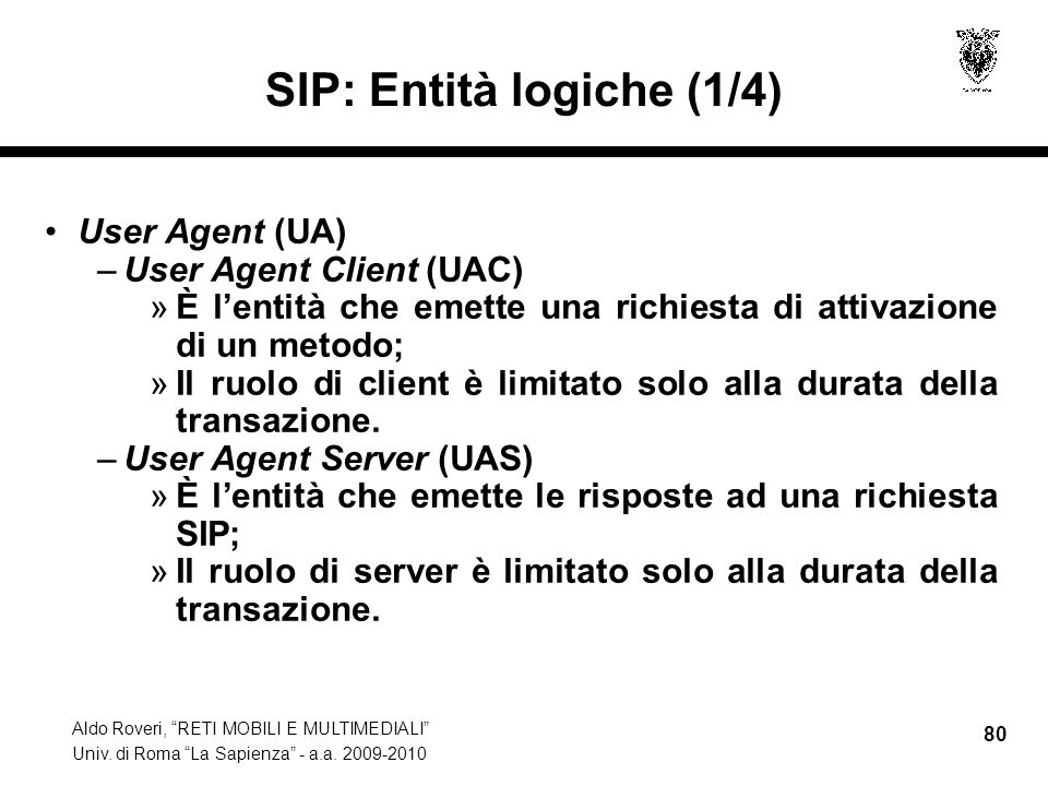 SIP: Entità logiche (1/4)