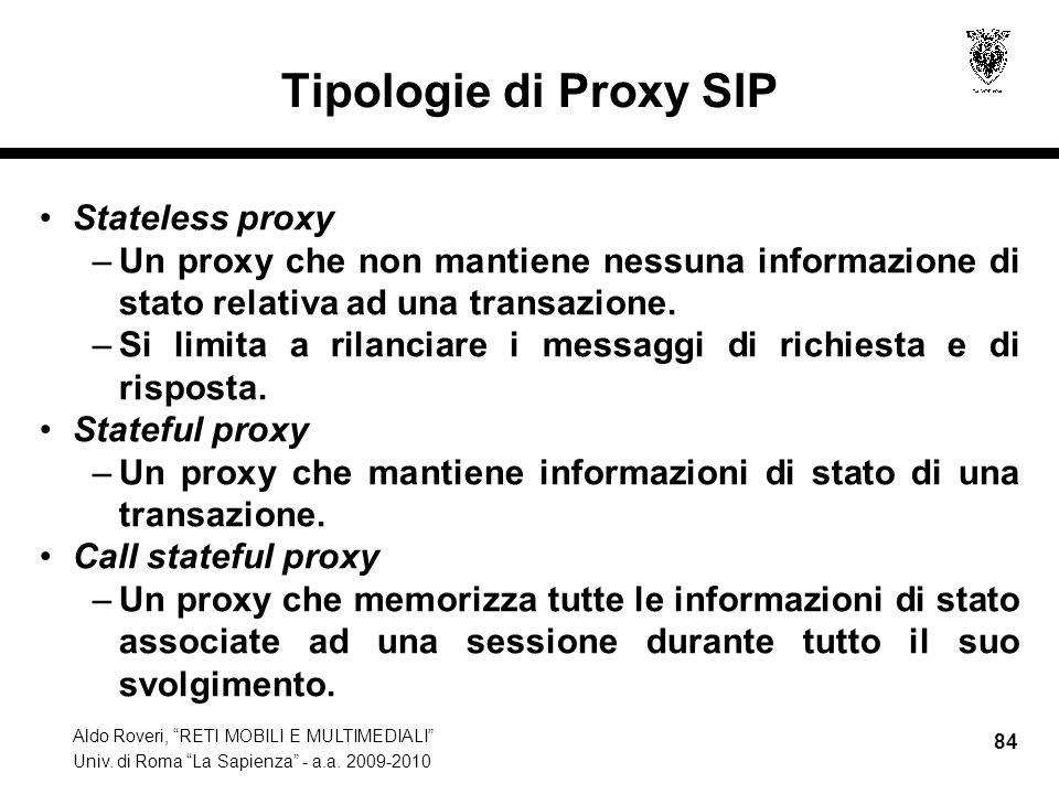 Tipologie di Proxy SIP Stateless proxy