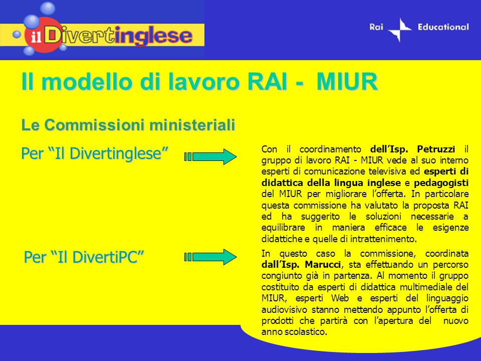 Il modello di lavoro RAI - MIUR