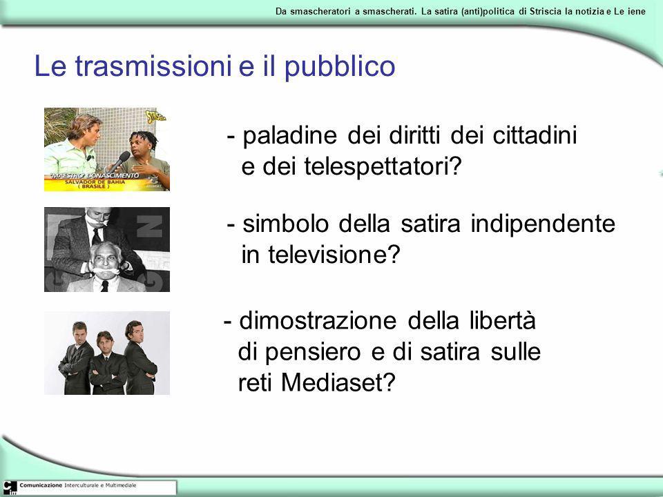 Le trasmissioni e il pubblico
