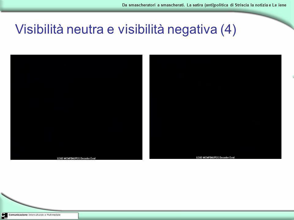 Visibilità neutra e visibilità negativa (4)
