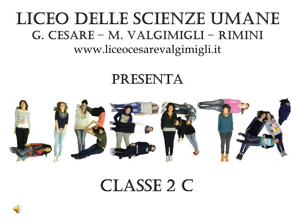 Liceo delle SCIENZE UMANE G. Cesare – M. Valgimigli – Rimini