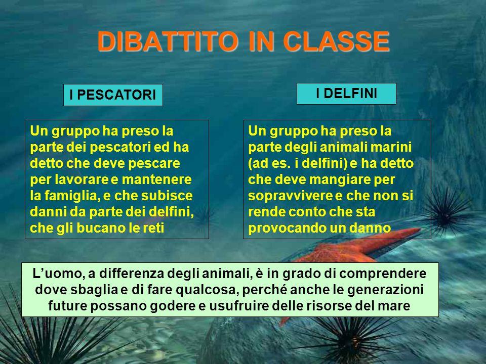 DIBATTITO IN CLASSE I PESCATORI I DELFINI