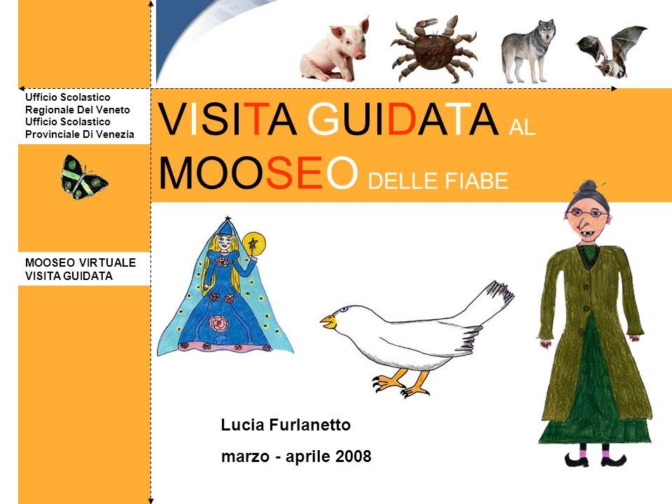VISITA GUIDATA AL MOOSEO DELLE FIABE