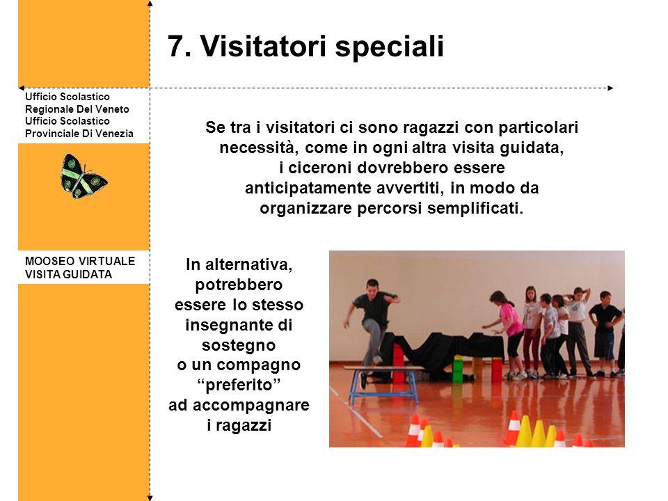 7. Visitatori speciali Ufficio Scolastico Regionale Del Veneto Ufficio Scolastico Provinciale Di Venezia.