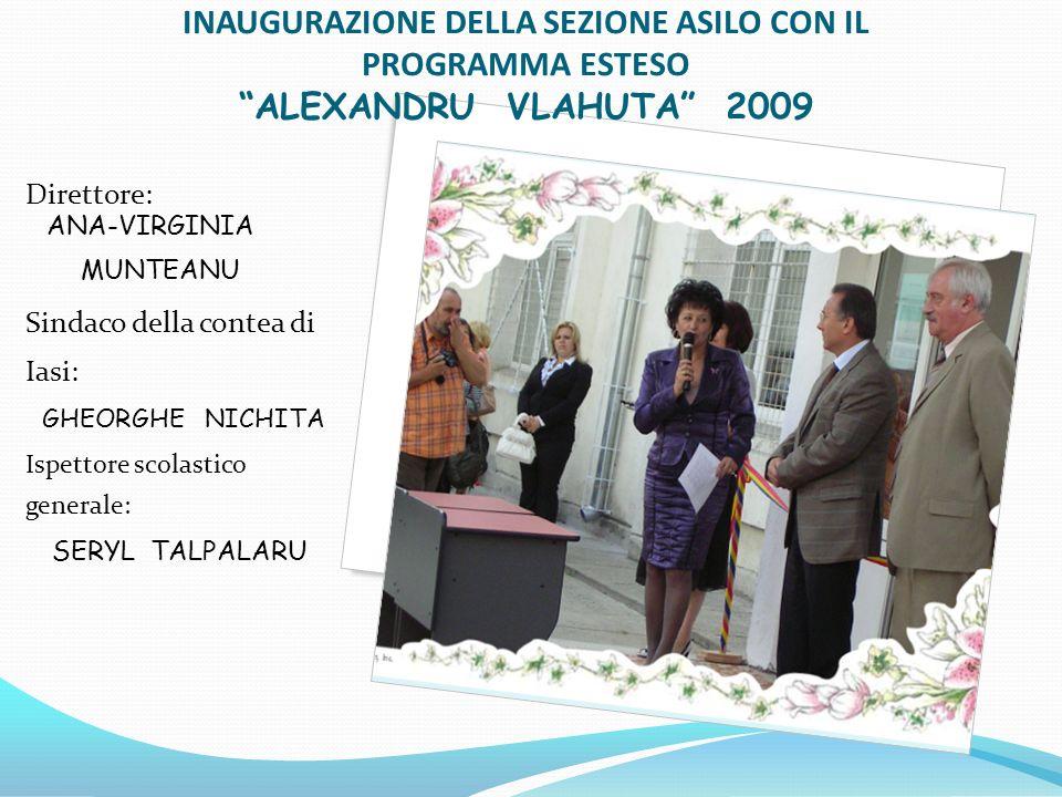 INAUGURAZIONE DELLA SEZIONE ASILO CON IL PROGRAMMA ESTESO ALEXANDRU VLAHUTA 2009