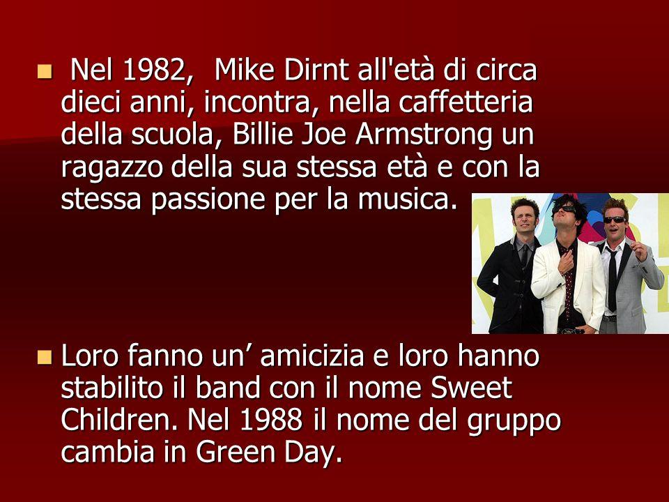 Nel 1982, Mike Dirnt all età di circa dieci anni, incontra, nella caffetteria della scuola, Billie Joe Armstrong un ragazzo della sua stessa età e con la stessa passione per la musica.