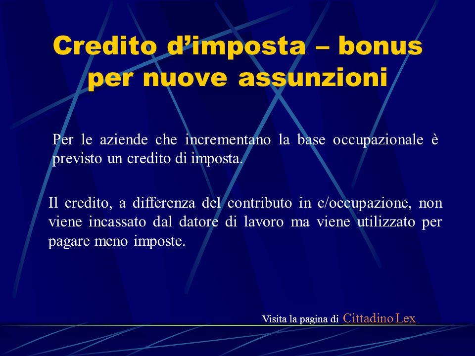 Credito d'imposta – bonus per nuove assunzioni
