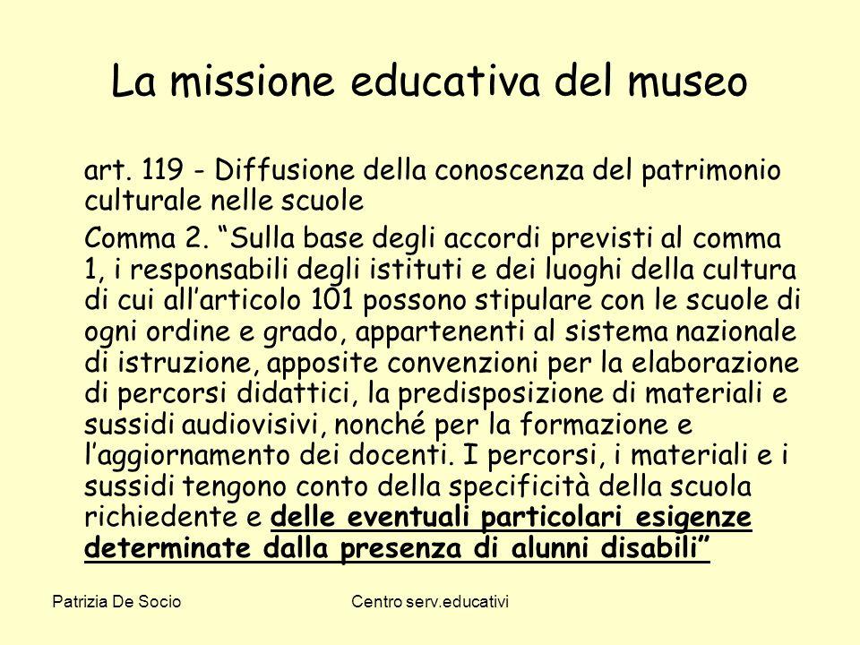 La missione educativa del museo