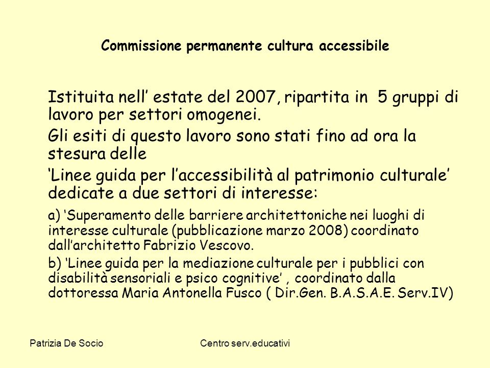 Commissione permanente cultura accessibile