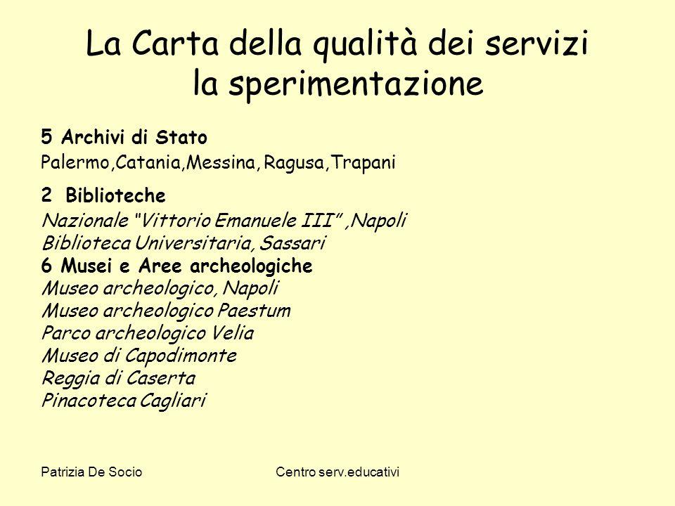 La Carta della qualità dei servizi la sperimentazione